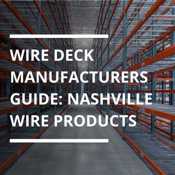 Wire Deck Manufacturers Guide Nashville Wire Products