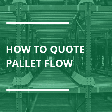 How to Quote Pallet Flow