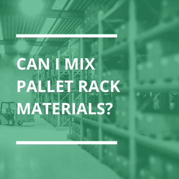 Mixing Pallet Rack Materials Thumbnail
