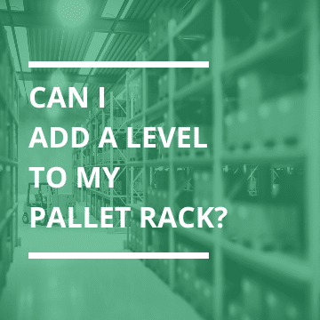 Adding A Level To Pallet Rack Thumbnail